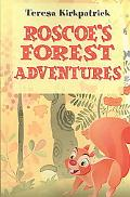 Roscoe's Forest Adventures