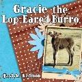 Gracie The Lop-Eared Burro