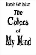 The Colors of My Mind
