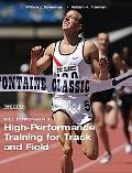 Bill Bowerman's High-Performance Training for Track and Field (Third Edition)