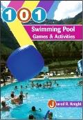 101 Swimming Pool Games and Activities