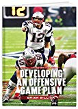 Developing an Offensive Game Plan (Third Edition)