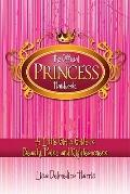 Official Princess Handbook : A Little Girl's Guide to Beauty, Poise, and Righteousness