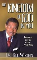 Kingdom of God in You: Discover the Greatness of God's Power Within