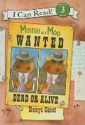 Minnie and Moo Wanted Dead or Alive