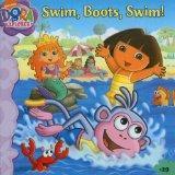 Swim, Boots, Swim! (Dora the Explorer (Simon Spotlight Numbered))