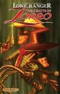 Lone Ranger/Zorro: the Death of Zorro TP : The Death of Zorro TP