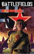 Garth Ennis' Battlefields Volume 6: Motherland TP