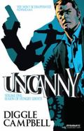 Uncanny Volume 1: Season of Hungry Ghosts : Season of Hungry Ghosts