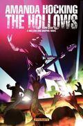 Amanda Hocking's the Hollows : A Hollowland Graphic Novel