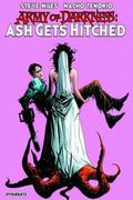 Army of Darkness: Ash Gets Hitched : Ash Gets Hitched