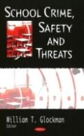 School Crime, Safety and Threats