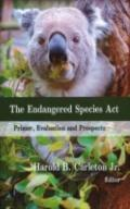 Endangered Species Act: Primer, Evaluation and Prospects