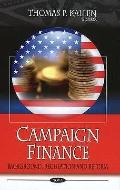 Campaign Finance: Background, Regulation and Reform