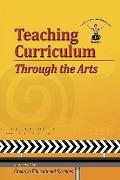 Teaching Curriculum Through The Arts