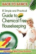 A Practical And Simple Guide To Chemical-Free House Keeping