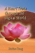 A Heart Trace Through The Digital World