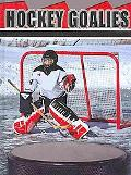 Hockey Goalies (Playmakers)