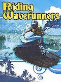 Riding Waverunners (Action Sports)