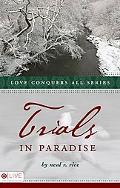 Trials in Paradise