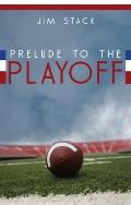 Prelude to the Playoff