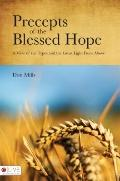 Precepts of the Blessed Hope