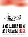 Krazy And Ignatz 1919-1921: A Kind, Benevolent And Amiable Brick (Krazy & Ignatz)