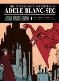 Extraordinary Adventures of Adele Blanc-Sec Vol. 1 : Pterror over Paris and the Eiffel Tower...