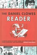 Daniel Clowes Reader : Ghost World, Nine Short Stories, and Critical Materials- Comics about...