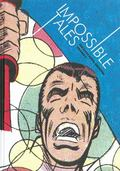 Impossible Tales : The Steve Ditko Archives Vol. 4