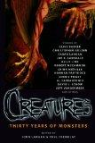 Creatures: Thirty Years of Monsters  SC