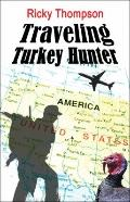Traveling Turkey Hunter