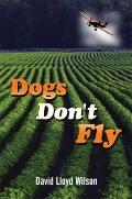 Dogs Don't Fly