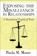 Exposing The Misalliance In Relationships
