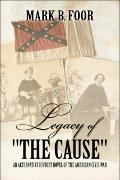 Legacy Of The Cause