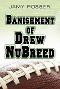 Banishment of Drew Nubreed