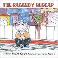 The Raggedy Beggar