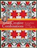 Carol Doak's Creative Combinations w/ CD: Stunning Blocks & Borders from a Single Unit  32 P...