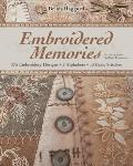 Embroidered Memories : 350 Embroidery Designs - 2 Alphabets - 13 Basic Stitches - for Crazy ...
