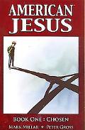 American Jesus, Volume 1: Chosen