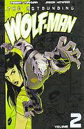 Astounding Wolf-Man, Volume 2