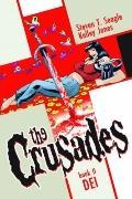 Crusades Volume 2: Dei HC