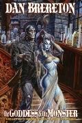 Dan Brereton: the Goddess and the Monster HC S&N Remarked Edition : The Goddess and the Mons...