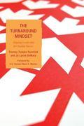 Turnaround Mindset : Aligning Leadership for Student Results