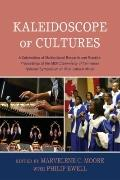 Kaleidoscope of Cultures: A Celebration of Multicultural Research and Practice