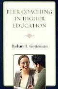 Peer Coaching in Higher Education