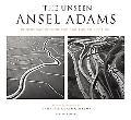 The Unseen Ansel Adams