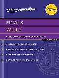 Kaplan PMBR FINALS: Wills: Core Concepts and Key Questions