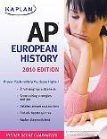 Kaplan AP European History 2010