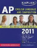 Kaplan AP English Language and Composition 2011
